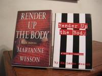 Render Up the Body (Includes Signed Advance Reading Copy)