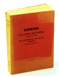 Sumatra - It's History and People / The Archaeology and Art of Sumatra