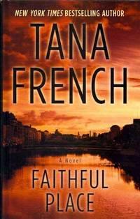 image of Faithful Place (Thorndike Crime Scene)