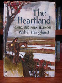 The Heartland by Havighurst, Walter - 1962
