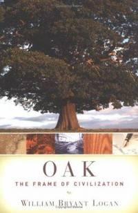 Oak : The Frame of Civilization