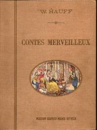 Contes Merveilleux by  W Fairy Tales. Hauff - Hardcover - from E M Maurice Books, LLC, ABAA and Biblio.com