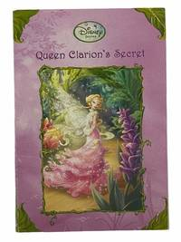 Queen Clarion's Secret (Disney Fairies)