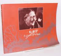 A grain of wheat; a memorial album of Sister Annie Skau Berntsen