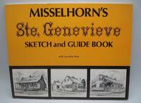 Misselhorn's Ste. Genevieve Sketch and Guide Book