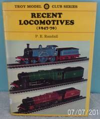 Recent Locomotives, 1947-70 (Troy Model Club)