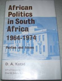 image of African Politics in South Africa 1964-1974, Parties and Issues