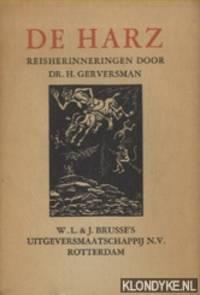 Harz. Reisherinneringen door Dr. H. Gerversman