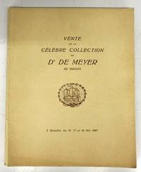 Vente de la Célèbre Collection du Dr. De Meyer de Bruges