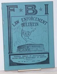 image of FBI law enforcement bulletin. Vol. 8 no. 4 (April 1, 1939)