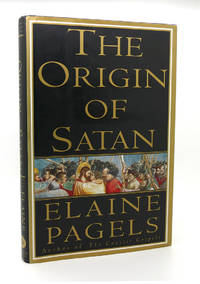 THE ORIGIN OF SATAN by Elaine Pagels - First Edition; First Printing - 1995 - from Rare Book Cellar (SKU: 115363)