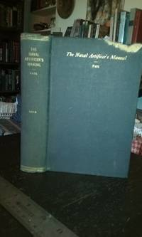 The Naval Artificer's Manual (The Naval Artificer's Hand-Book, Revised)