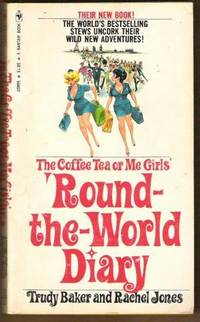 ROUND-THE-WORLD DIARY The Coffee Tea or Me Girls