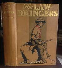 THE LAW-BRINGERS by  1873-1945)  G.B. (pseud. of Edith Joan Lyttleton - 1913 - from Steven Temple Books ABAC / ILAB and Biblio.com