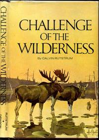 CHALLENGE OF THE WILDERNESS