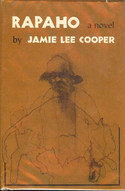 1967. COOPER, Jamie Lee. RAPAHO. Indianapolis, Indiana: Bobbs-Merrill, . 8vo., cloth and boards in d...