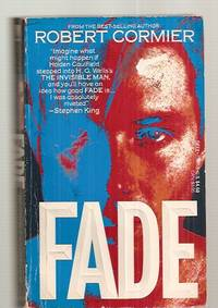 FADE by  Robert Cormier - Paperback - First Thus - 1989 - from biblioboy (SKU: 38983)