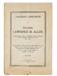 image of Partisan Campaigns of Colonel Lawrence M. Allen, Commanding the 64th Regiment, North Carolina State Troops, During the Late Civil War