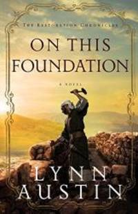 On This Foundation (The Restoration Chronicles)