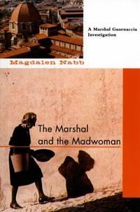 image of The Marshal and the Madwoman (Marshal Guarnaccia Investigation (Paperback))