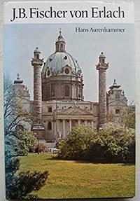 Fischer Von Erlach (The architect and society) [Oct 15, 1973] Aurenhammer, Hans