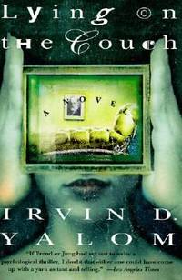 Lying on the Couch : A Novel by Irvin D. Yalom - Paperback - 1997 - from ThriftBooks (SKU: G0060928514I5N00)