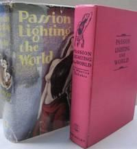 Passion Lighting the World