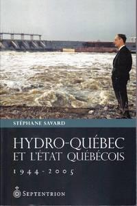Hydro-Québec et l'état québécois, 1944-2005.
