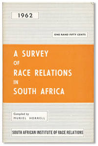A Survey of Race Relations in South Africa, 1962