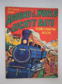 Around the world in eighty days : story and painting book.
