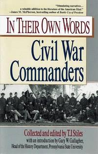 In Their Own Words: Civil War Commanders