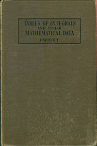 TABLES OF INTEGRALS AND OTHER MATHEMATICAL DATA by  Series Editor)  Herbert Bristol; (Earle Raymond Hedrick - First Edition, First  Printing - 1934 - from 100 POCKETS and Biblio.com