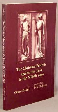 image of The Christian Polemic against the Jews in the Middle Ages.