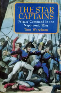 image of The Star Captains:  Frigate Command in the Napoleonic Wars