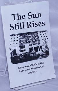image of The Sun Still Rises: Conspiracy of Cells of Fire: Imprisoned Members Cell, May 2011
