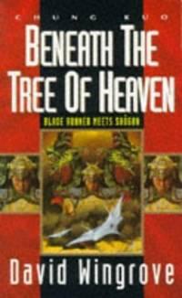 Chung Kuo: Beneath the Tree of Heaven Bk. 5