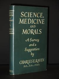 Science, Medicine and Morals: A Survey and a Suggestion [SIGNED]