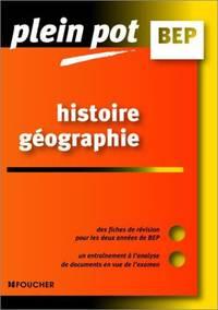 Plein Pot BEP : Histoire - Géographie