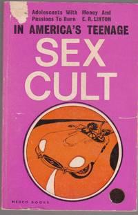 America's Teenage Sex Cult