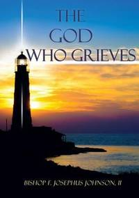 The God Who Grieves