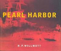 Pearl Harbor by H. P. Willmott - Hardcover - 2001 - from ThriftBooks and Biblio.co.uk