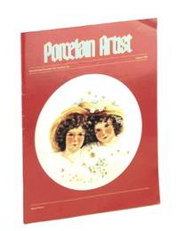 Porcelain Artist [Magazine] August [Aug.] 1985: Anita Peraza by  Thelma  Georgia; Donovan - First Edition - 1985 - from RareNonFiction.com and Biblio.com