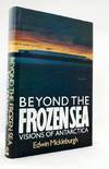Beyond the Frozen Sea, Visions Of Antarctica