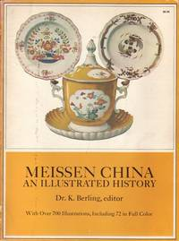 Meissen China : An Illustrated History