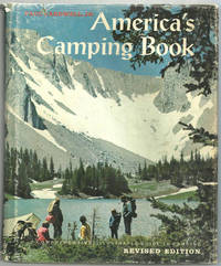AMERICA'S CAMPING BOOK A Comprehensive Illustrated Guide to Camping, Cardwell, Paul