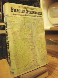 Fragile Structures: A Story of Oil Refineries, National Security, and the Coast of Maine