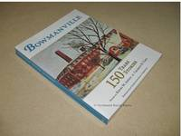 Bowmanville 150 Years, 150 Stories