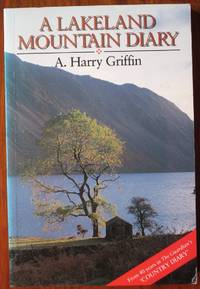 Lakeland Mountain Diary: From Forty Years in The Guardian