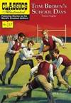 image of Tom Brown's Schooldays (Classics Illustrated)