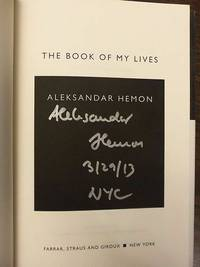 THE BOOK OF MY LIVES (SIGNED, DATED & NYC)